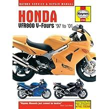 Honda VFR800 V-Fours Service and Repair Manual: 1997 to 2001 (Haynes Service and Repair Manuals)
