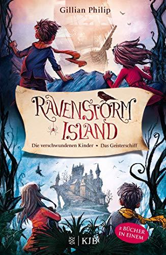 Die Geheimnisse von Ravenstorm Island: Die verschwundenen Kinder / Das Geisterschiff (Klasse 1. Halloween-rätsel)