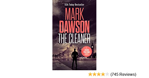 The cleaner an addictive thriller you wont be able to put down the cleaner an addictive thriller you wont be able to put down john milton series book 1 ebook mark dawson amazon kindle store fandeluxe Image collections