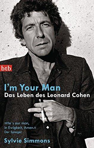 I'm your man. Das Leben des Leonard Cohen - Mans Leben