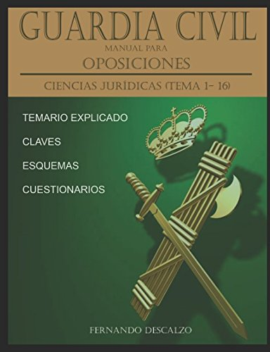 Guardia Civil - Manual para oposiciones: Ciencias jurídicas (temas 1 - 16)