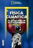 National Geographic. Física Cuántica. El Principio De Incertidumbre. Heisenberg
