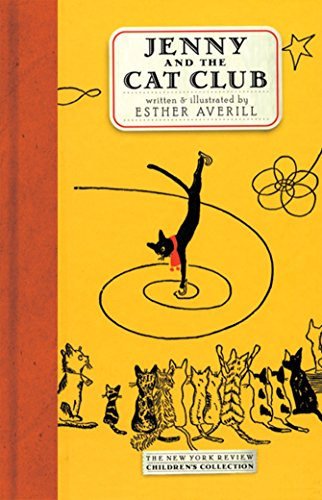 Jenny And The Cat Club: A Collection of Favourite Stories About Jenny Linksy (New York Review Children's Collection) por Esther Averill