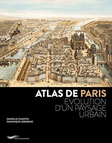 Atlas de Paris 2018 par Danielle Chadych