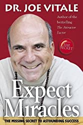 Expect Miracles by Joe Vitale (2008-10-27)