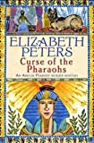 Curse of the Pharaohs: second vol in series (Amelia Peabody)