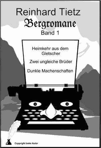 Bergromane Band 1