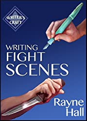 Writing Fight Scenes: Professional Techniques for Fiction Authors (Writer's Craft Book 1) (English Edition)