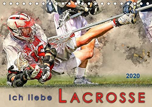 Ich liebe Lacrosse (Tischkalender 2020 DIN A5 quer)