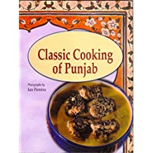 Classic Cooking of the Punjab