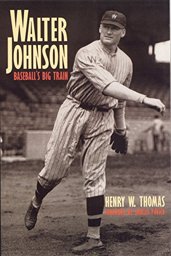Walter Johnson Baseball (Walter Johnson: Baseball's Big Train (English Edition))