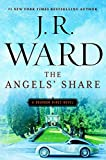 The Angels' Share: A Bourbon Kings Novel by J.R. Ward (July 26,2016)