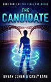The Candidate (The Viral Superhero Series Book 3)
