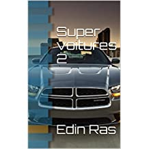 Super voitures 2 (French Edition)