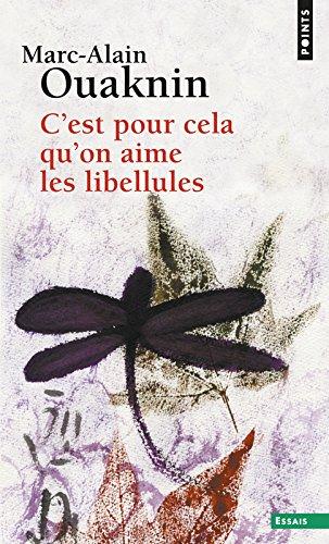C'est pour cela qu'on aime les libellules par Marc-Alain Ouaknin