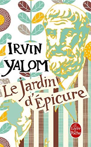 Le Jardin d'Épicure (Littérature) par Irvin Yalom