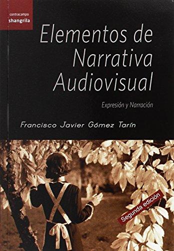 Elementos de narrativa audiovisual: expresión y narración EPUB Descargar gratis!
