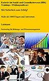 Fachwirt im Sozial- und Gesundheitswesen (IHK) Trainings- / Prüfungssoftware: Mit Sicherheit zum Erfolg!