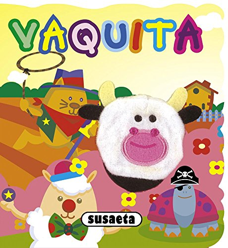 Vaquita (Cuento marioneta) por Susaeta Ediciones S A