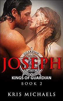 Joseph (Kings of Guardian Book 2) by [Michaels, Kris]