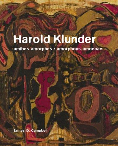 Harold Klunder: Amibes Amorphes-Amorphous Amoebae