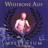 Wishbone Ash: Millenium Collection (Audio CD)
