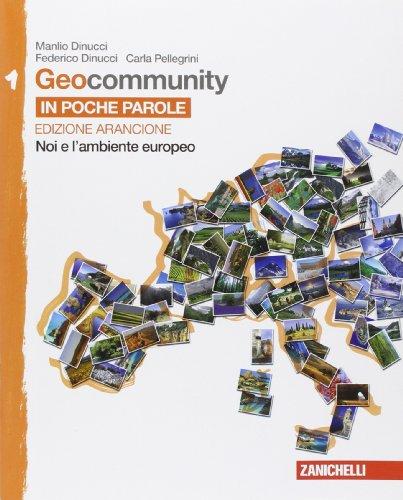 Geocommunity. Ediz. arancione. Per la Scuola media. Con e-book. Con espansione online: 1