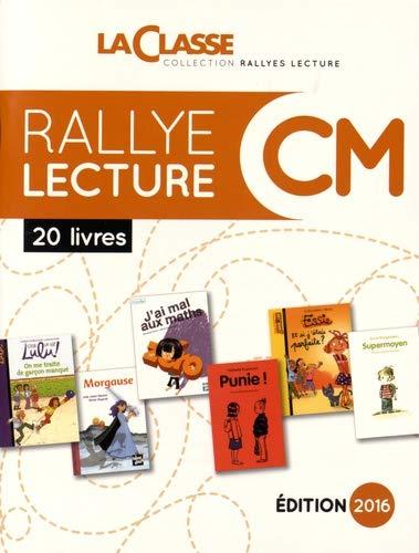 Rallye Lecture CM. 18 livres + fichier, Edition 2016, avec 1 CD-ROM
