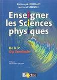 Enseigner les Sciences physiques - De la 3e à la Terminale