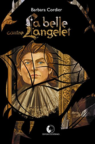 La Belle contre l'Angelet (French Edition)