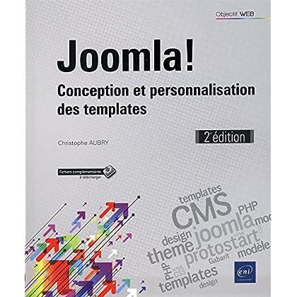 Joomla! - Conception et personnalisation des templates (2e édition)