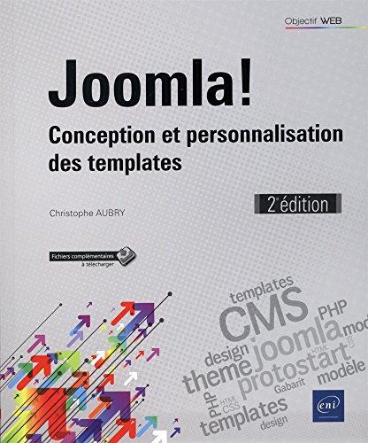 Joomla! - Conception et personnalisation des templates (2e édition) par Christophe AUBRY
