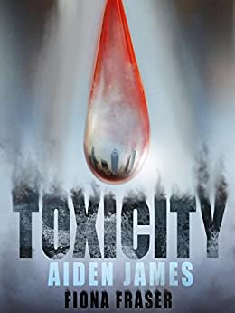 Toxicity by [James, Aiden, Fraser, Fiona]