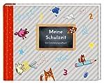 Eintragalbum - Meine Schulzeit: Ein E...
