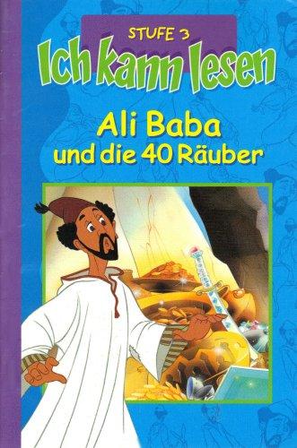 Stufe 3 Lesen (Ali Baba und die 40 Räuber - Ich kann lesen Stufe 3)