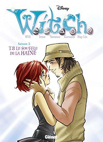 Witch Saison 2, Tome 8 : Le souffle de la haine