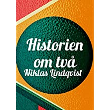 Historien om två (Swedish Edition)