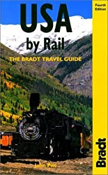 USA by Rail, 4th (Bradt Rail Guides) by John Pitt (2001-06-01)