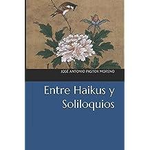 Entre Haikus y Soliloquios
