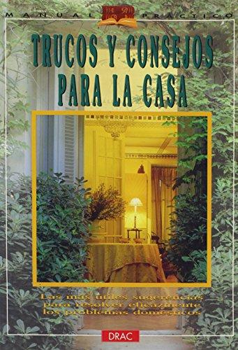 Trucos y consejos para la casa por Paloma Gonzalez