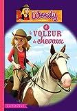 Wendy et le voleur de chevaux