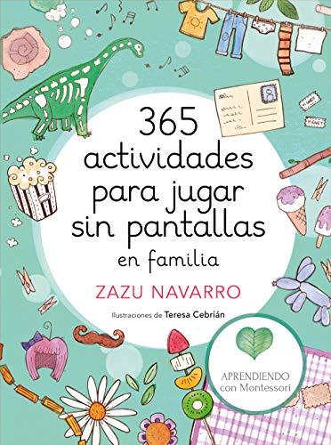 365 actividades para jugar sin pantallas en familia (No ficción ilustrados)