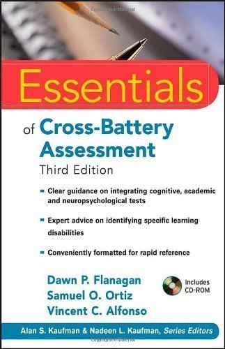 Essentials of Cross-Battery Assessment (Essentials of Psychological Assessment) by Flanagan, Dawn P., Ortiz, Samuel O., Alfonso, Vincent C. 3rd (third) (2013) Paperback