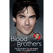 Blood Brothers: Written by Amy Rickman, 2011 Edition, Publisher: John Blake Publishing Ltd [Paperback]