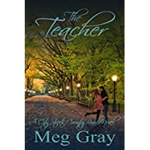 The Teacher: A City Streets, Country Roads Novel (English Edition)