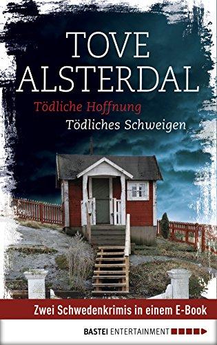 Tödliche Hoffnung/Tödliches Schweigen: Zwei Schwedenkrimis in einem E-Book