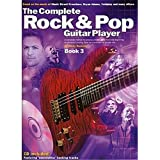 The Complete Rock And Pop Guitar Player: Book 3 (Revised Edition). Partitions, CD pour Guitare...