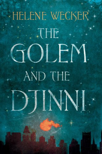 The Golem and the Djinni (English Edition) (Wecker Informationen)