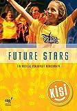 Future Stars: Regie- und Notenheft (KISI-KIDS)