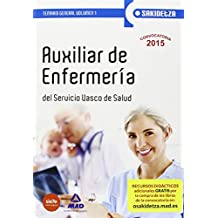 Auxiliar de Enfermería de Osakidetza-Servicio Vasco de Salud. Temario General Volumen 1 (Osakidetza 2015)